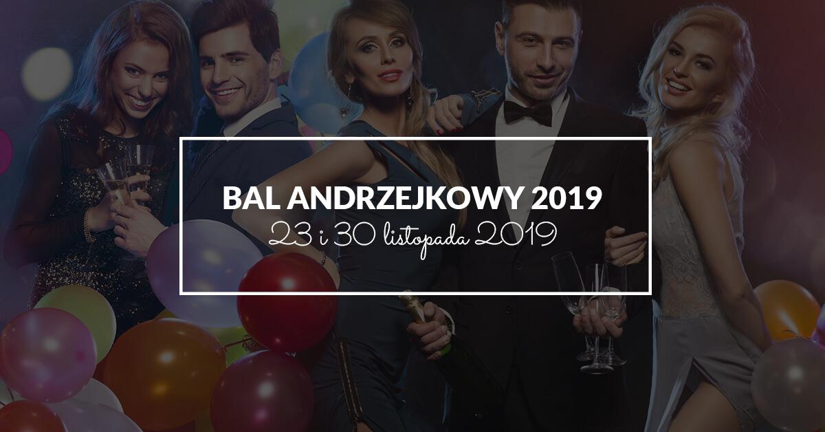 Bal Andrzejkowy 23 i 30 listopada 2019 !